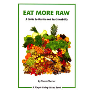 eat-more-raw-a-guide-to-health-and-sustainability-steve-charter-simple-living-series-book-buy-online