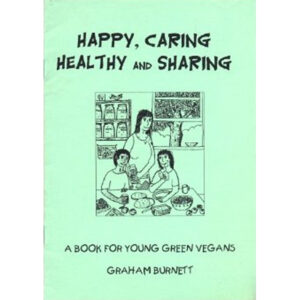happy-caring-healthy-sharing-a-book-for-young-green-vegans-graham-burnett-buy-online