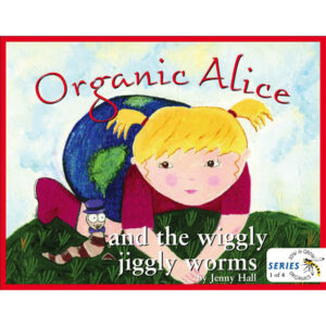 organic-alice-and-the-wiggly-juggly-worms-jenny-hall-buy-online-book