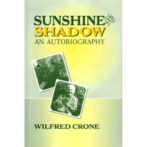 sunshine-shadow-autobiography-wilfred-crone-buy-online
