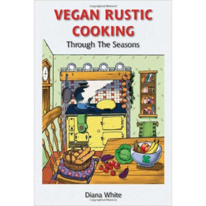 vegan-rustic-cooking-through-the-seasons-diana-white-buy-online