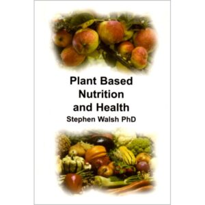 plant-based-nutrition-and-health-steve-walsh